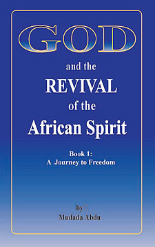 God and the Revival of the African Spirit